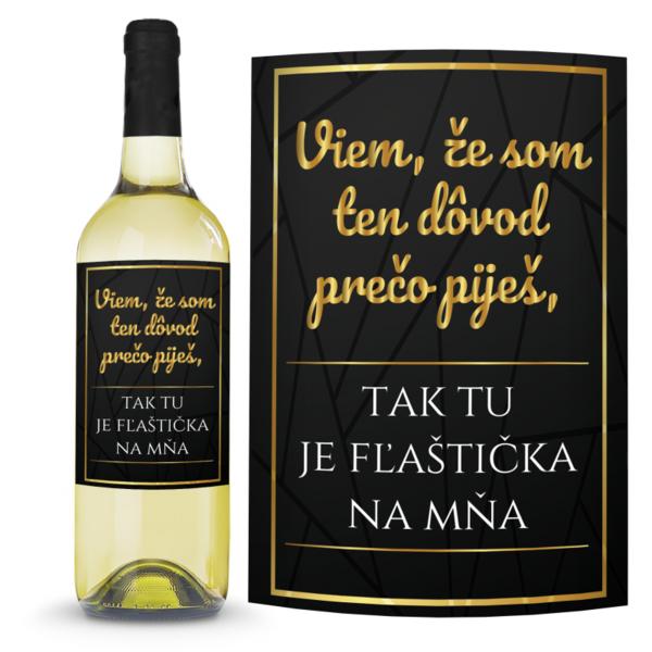 Víno Dôvod prečo piješ 0,75l